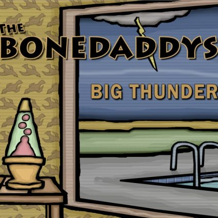 The Bonedaddys Big Thunder Album Cover