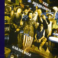The Bonedaddys Garage Sale Album Cover