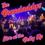 The Bonedaddys Live at The Belly Up